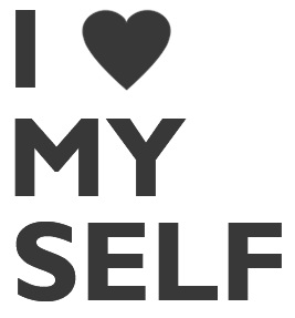 I love My self